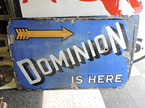 Enamel Dominion Is Here sign