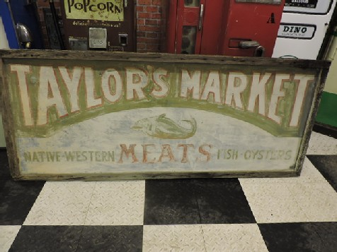 Early hand painted Taylors meat market sign