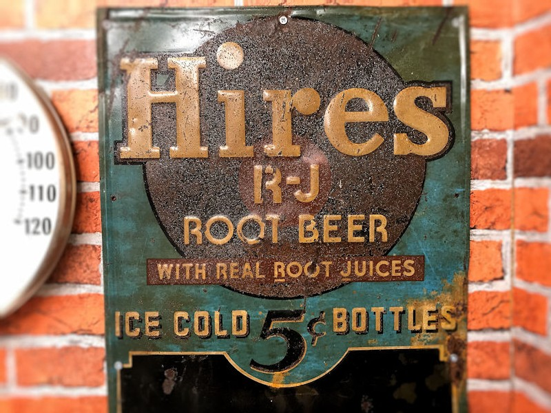 Early 5 cent Hires Root Beer embossed tin sign