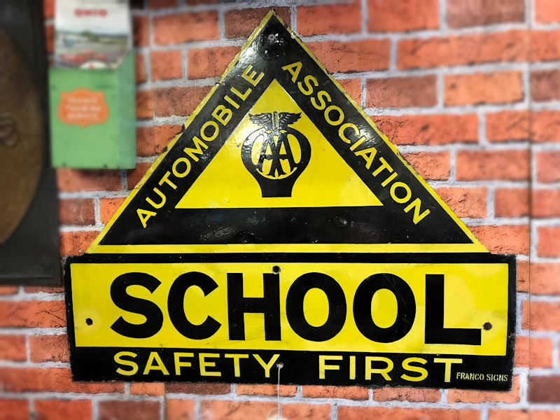 Original AA School Safety First enamel sign